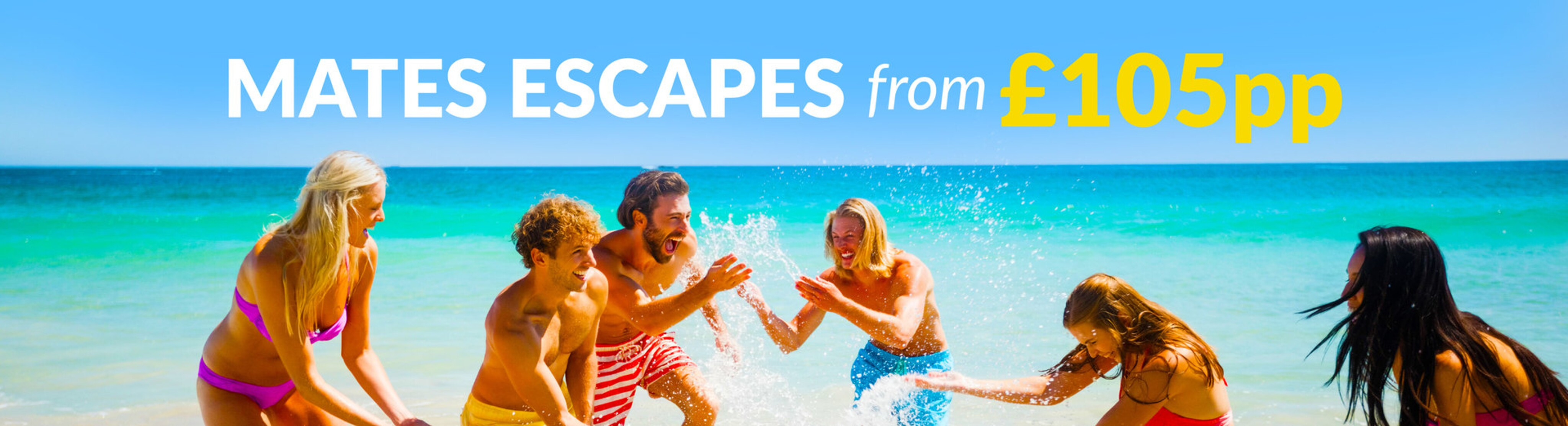 Deposits from £30pp for Mates Escapes