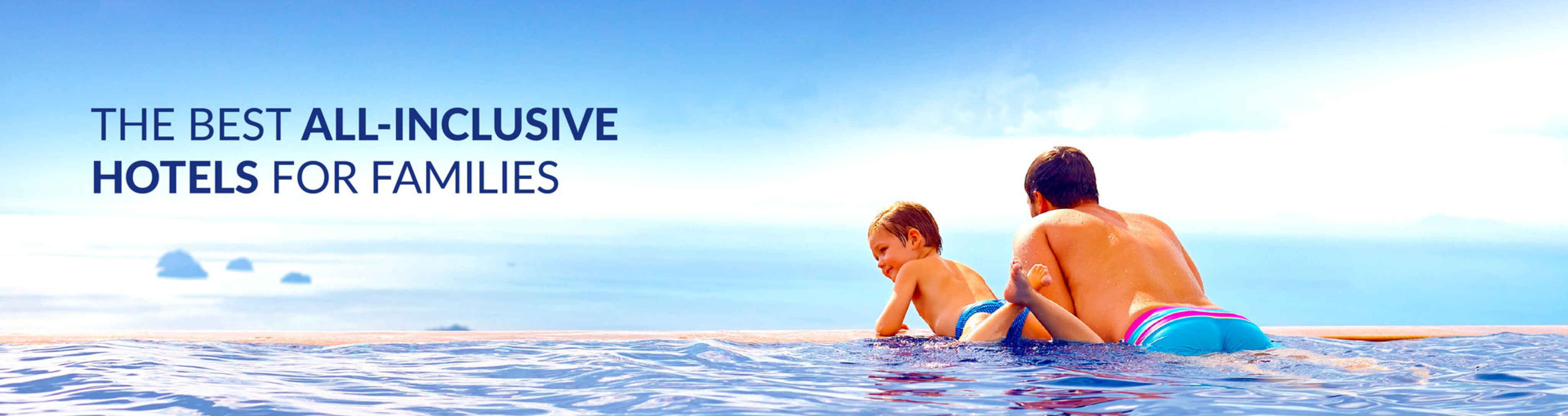 All inclusive family holidays