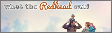 What the Redhead said