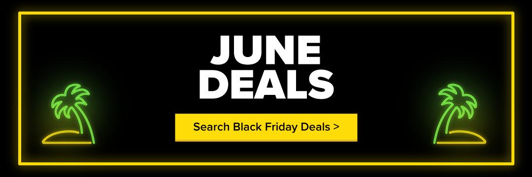 June Black Friday